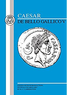 Amazon caesar de bello gallico i latin edition caesar gallic war v latin texts bk 5 fandeluxe Gallery