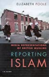 Reporting Islam: Media Representations and British Muslims