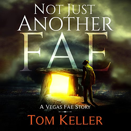 Not Just Another Fae: Vegas Fae Stories, Book 4