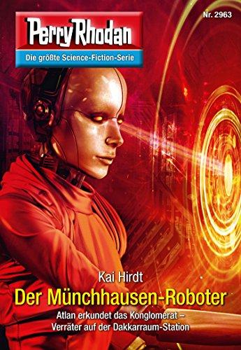 Perry Rhodan 2963: Der Münchhausen-Roboter: Perry Rhodan-Zyklus