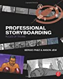 Professional Storyboarding: Rules of Thumb