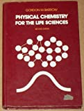img - for Physical Chemistry for the Life Sciences book / textbook / text book