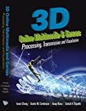 3D Online Multimedia and Games, I Cheng and A. Basu, 9812705872
