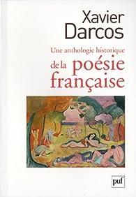 Une anthologie historique de la poésie française par Xavier Darcos