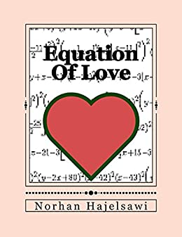 Amazon equation of love ebook norhan hajelsawi kindle store equation of love by hajelsawi norhan fandeluxe Gallery