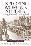 img - for Exploring Women's Studies: Looking Forward, Looking Back book / textbook / text book