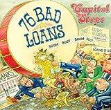 76 Bad Loans