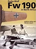 The Focke-Wulf Fw 190 in North Africa