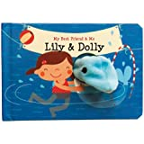 Lily & Dolly Finger Puppet Book: My Best Friend & Me Finger Puppet Books