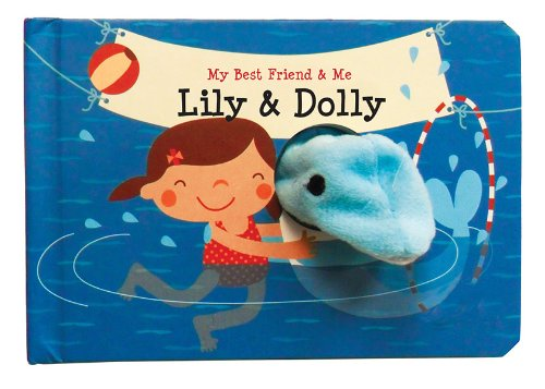 Lily & Dolly Finger Puppet Book: My Best Friend & Me Finger Puppet Books (My Best Friend And Me)