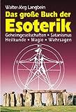 Das große Buch der Esoterik