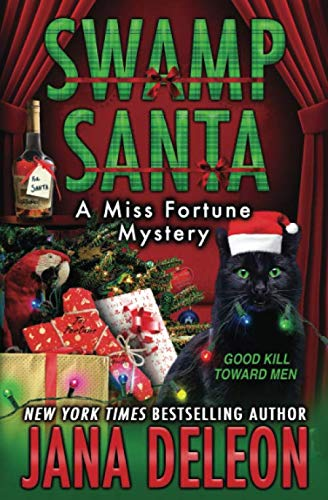 Swamp Santa (A Miss Fortune Mystery)