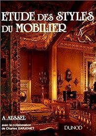 Etude des styles du mobilier par André Aussel