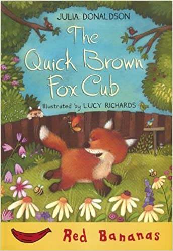 The Quick Brown Fox Cub (Banana Storybooks: Red)