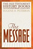 The Message: The Old Testament History Books in