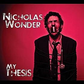 nicholas wonder my thesis download