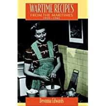 Wartime Recipes from the Maritimes 1939-1945