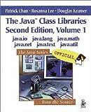 The Java Class Libraries, Volume 1: java.io, java.lang, java.math, java.net, java.text, java.util (2nd Edition)