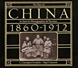 img - for The Face of China: As Seen by Photographers and Travelers 1860-1912 book / textbook / text book