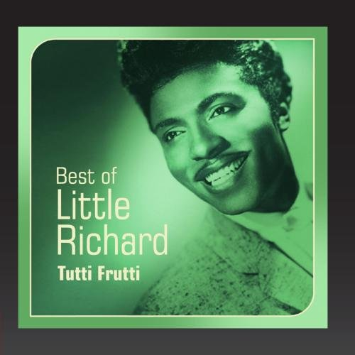 Tutti Frutti (Best of Little Richard)
