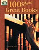 100 More Great Books, Bonnie A. Helms, 0825118999