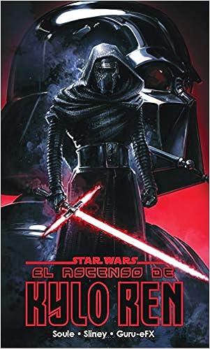 Star Wars El Ascenso de Kylo Ren de Charles Soule