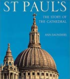 St Paul s: The Story of the Cathedral