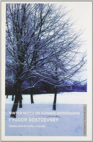 Winter Notes on Summer Impressions (Oneworld Classics)
