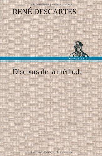Discours de la methode  [Descartes, Rene] (Tapa Dura)