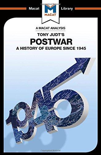Postwar: A History of Europe Since 1945: Volume 90