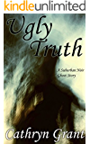 Ugly Truth (A Suburban Noir Ghost Story #10) (Madison Keith)