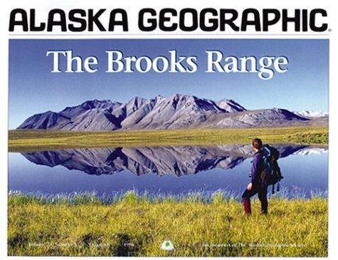 Brooks Mountain Range Alaska - Brooks Range (Alaska Geographic)