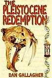 The Pleistocene Redemption, Dan Gallagher, 0966692926