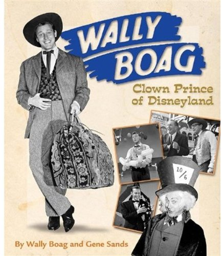 Read Online Wally Boag (Wally Boag custom pub) pdf