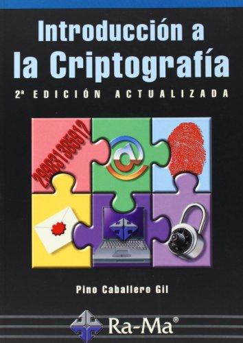 Introducción A La Criptografía, 2ª Edición Actualizada.