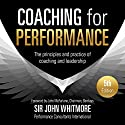 Coaching for Performance, 5th Edition: The Principles and Practice of Coaching and Leadership: Fully Revised 25th Anniversary Edition Hörbuch von Sir John Whitmore Gesprochen von: Richard Lyddon
