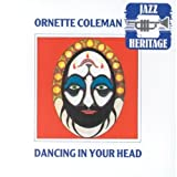 Dancing in Your Head by Ornette Coleman (1996-08-02)