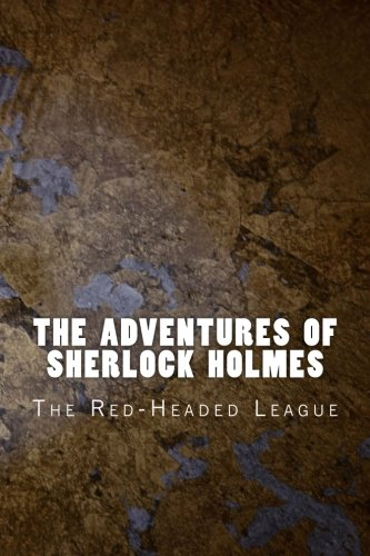 The Adventures of Sherlock Holmes: The Red-Headed League (Classic) (Volume 2) ebook