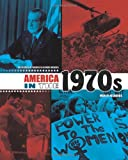 img - for America in the 1970s (Decades of Twentieth-Century America) book / textbook / text book