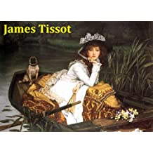 412 Color Paintings of James Tissot (James Jacques Joseph Tissot) - French Realist Painter (October 15, 1836 - August 8, 1902)