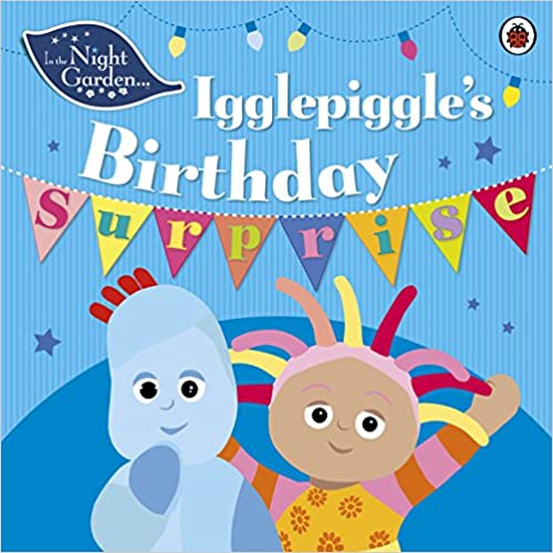Book In the Night Garden: Igglepiggle's Birthday Surprise