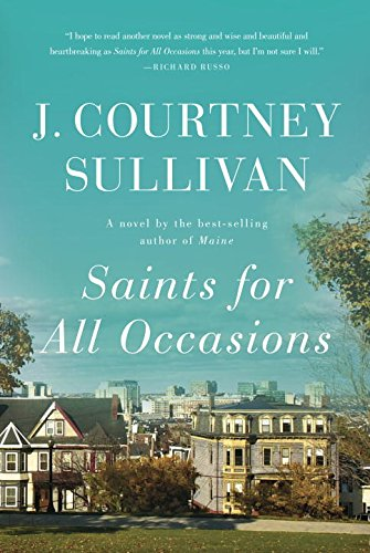 Saints for All Occasions: A Novel