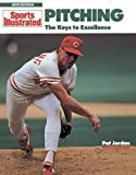 img - for Pitching: The Keys to Excellence (Sports Illustrated Winner's Circle Books) book / textbook / text book