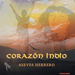 Corazon Indio [Indian Heart]