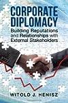 Corporate Diplomacy: Building Reputat...