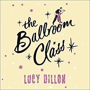 The Ballroom Class Audiobook