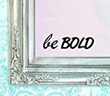 BERRYZILLA BE Bold Decal Vinyl Sticker Bathroom Mirror Wall Art Motivational Be Amazing Quote Mirror Living Room Home Window by stickerciti
