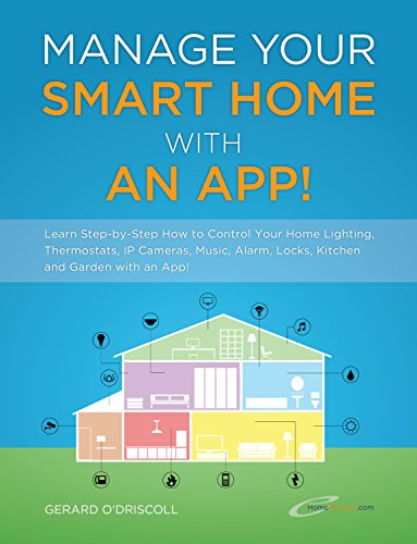 Amazon.com: Manage Your Smart Home With An App!: Learn to Control ...