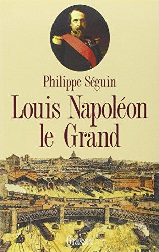 Louis napoleon le grand