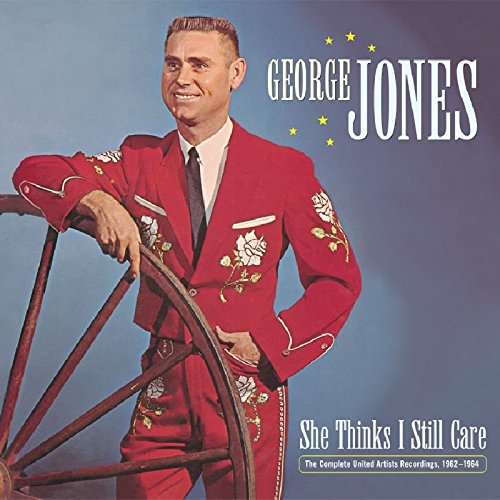 She Thinks I Still Care: The Complete United Artists Recordings 1962-1964 by Jones, George